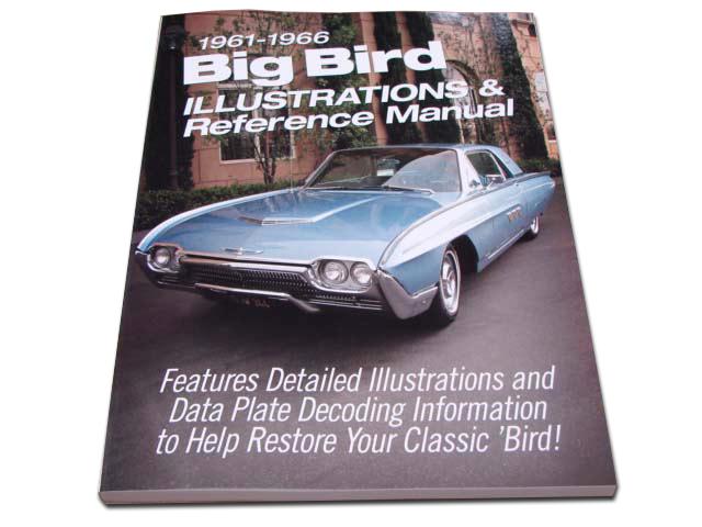 BLT 19 Illustrations Manual For 1961-1962-1963-1964-1965-1966 Ford Thunderbird (BLT19)