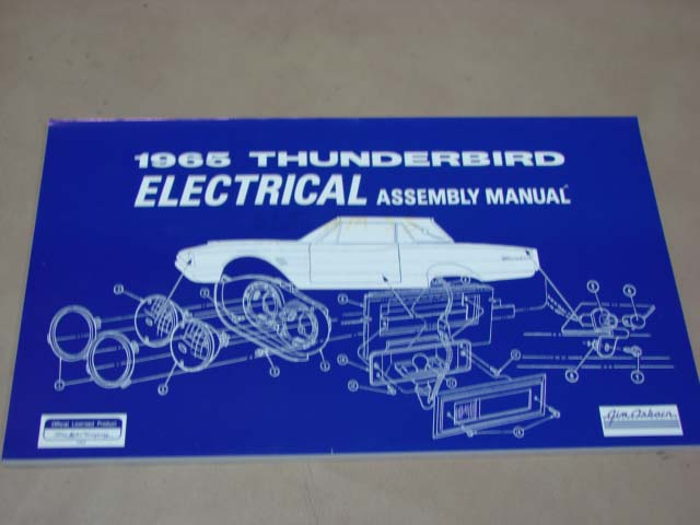BLT AM58 Assembly Manual 65 Electric For 1965 Ford Thunderbird (BLTAM58)