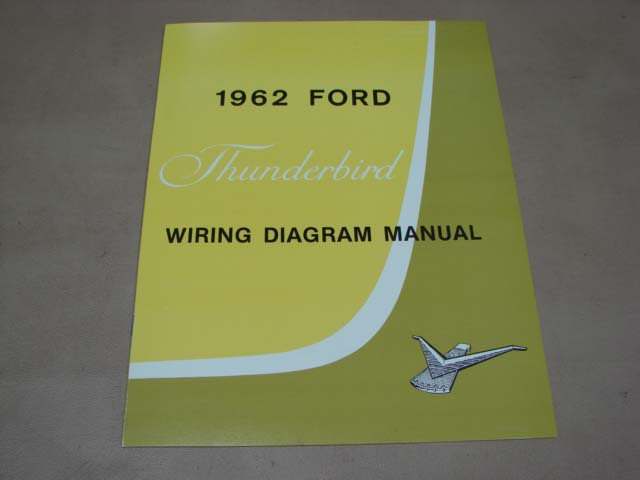 Blt Wd62 Wiring Diagram 1962 Thunderbird For 1962 Ford