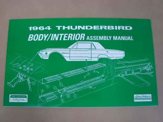 BLT AM51 Assembly Manual 64 Body/Interior For 1964 Ford Thunderbird (BLTAM51)