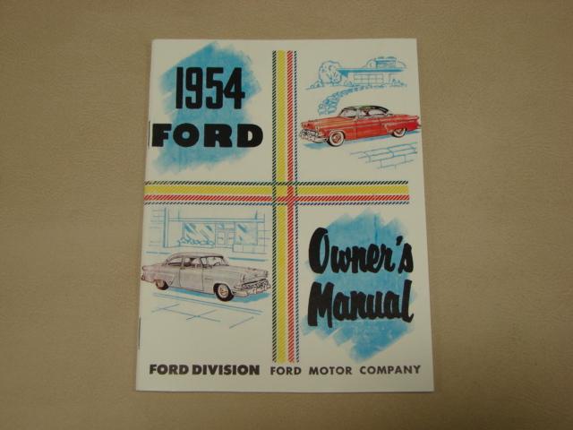 PLT OM 54 Owners Manual For 1954 Ford Passenger Cars (PLTOM54)